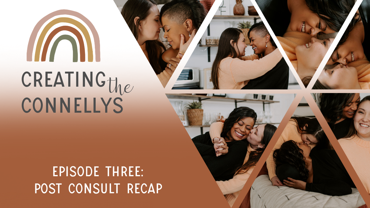 LESBIAN COUPLE'S POST FIRST FERTILITY APPOINTMENT | creating the connellys – a journey to a baby