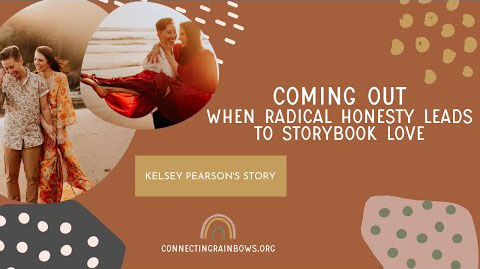 COMING OUT TO FOLLOW YOUR HEART   kelsey's journey from marrying a man to following her heart